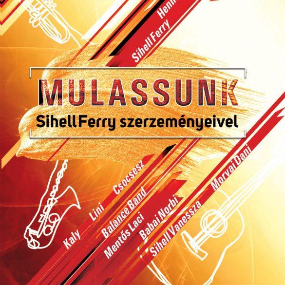 Mulassunk - Sihell Ferry slágereivel (CD)