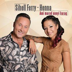 Sihell Ferry - Henna - Ami marad annyi harag (CD)