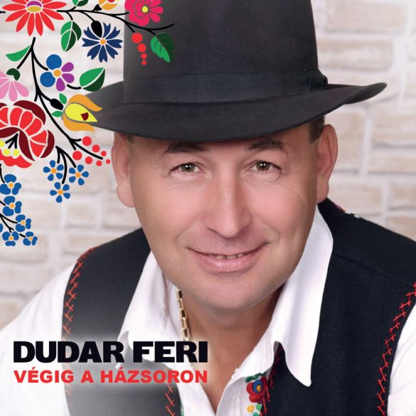 Dudar Feri - Végig a házsoron (CD)