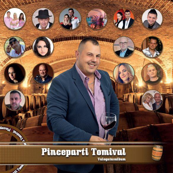 Pinceparti Tomival Válogatásalbum (CD)