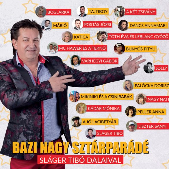 Bazi nagy sztárparádé - Sláger Tibó dalaival (CD)