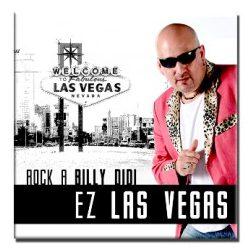 Rock a Billy Didi - Ez Las Vegas