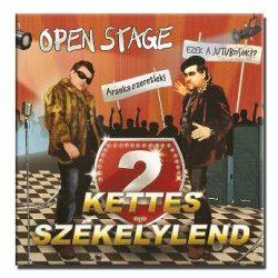 Open Stage - Kettes székelylend
