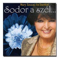 Mary Zsuzsi - Sodor a szél