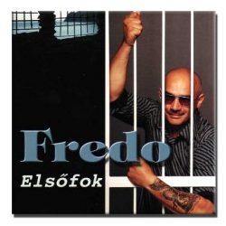 Fredo - Elsőfok