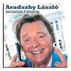 Aradszky László - Megszólal telefon