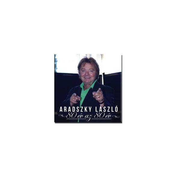 Aradszky László - 80 év az 80 év